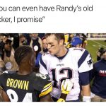 Tom Brady calling Antonio Brown