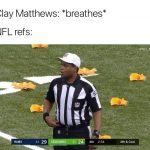 Clay Matthews Breaths Meme