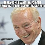 Jerry Jones Waiting