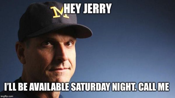 Jim Harbaugh Wants the Job
