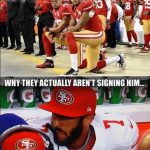 Why teams aren't signing Kaepernick