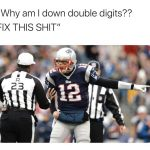 Tom Brady Whining to the Referees