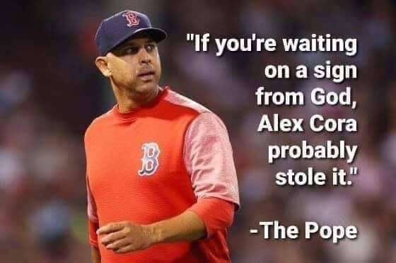 Alex Cora Probably Stole It Meme