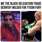 Black Delegation trading Deontay Wilder
