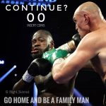 Deontay Wilder Do You Want to Continue