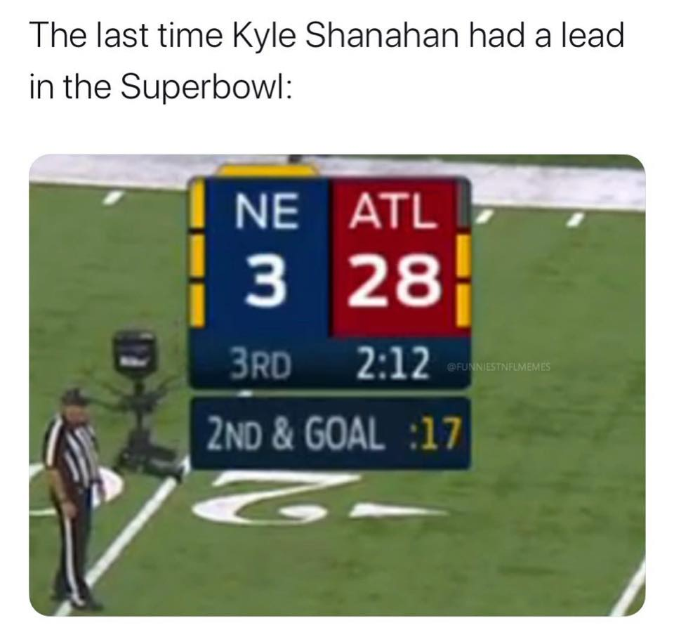 Kyle Shanahan blew up a lead again funny meme