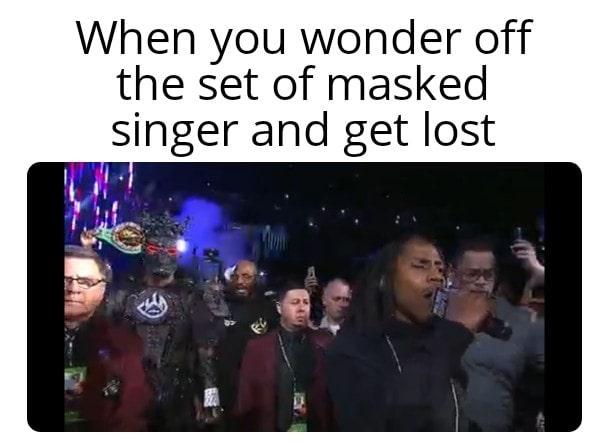 Wandering off the set of masked singer